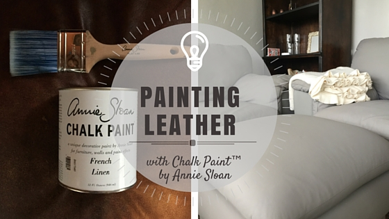 Painting leather with chalk painttm by annie sloan part 1 for How to paint leather furniture